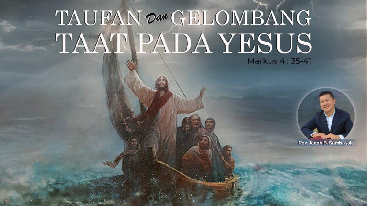 KPPI Online 23 Juli 2020: Taufan dan Gelombang Taat Pada Yesus