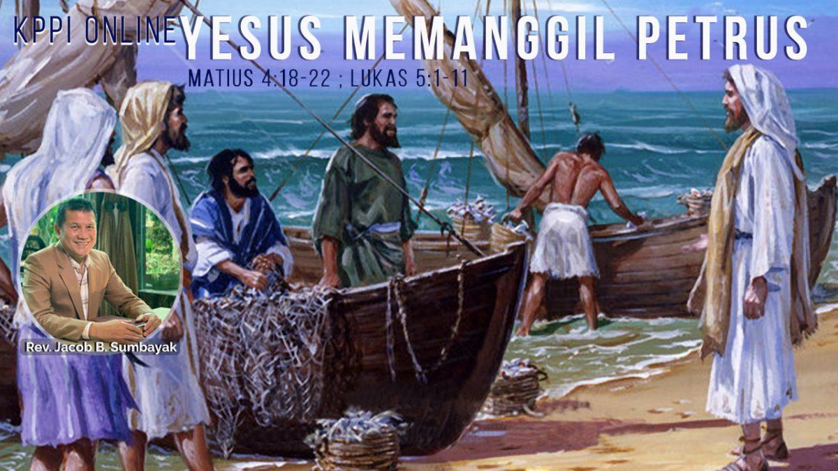 KPPI Online, 16 Juli 2020:  Yesus Memanggil Petrus
