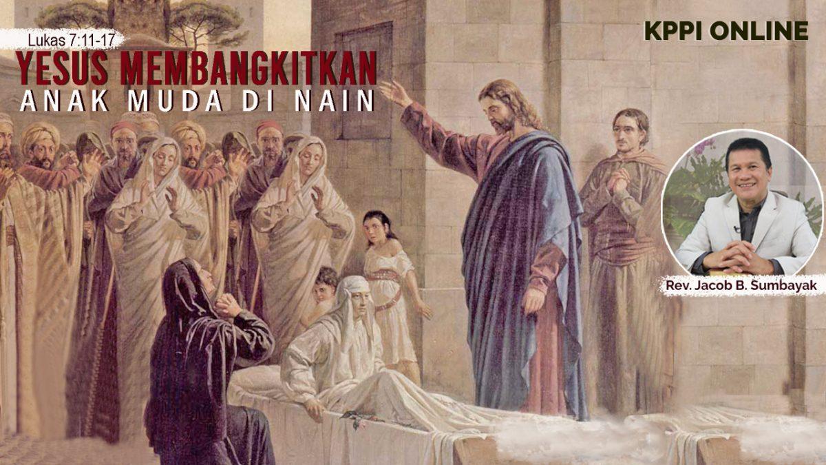 KPPI Online 2 Juli 2020: Yesus Membangkitkan Anak Muda di Nain