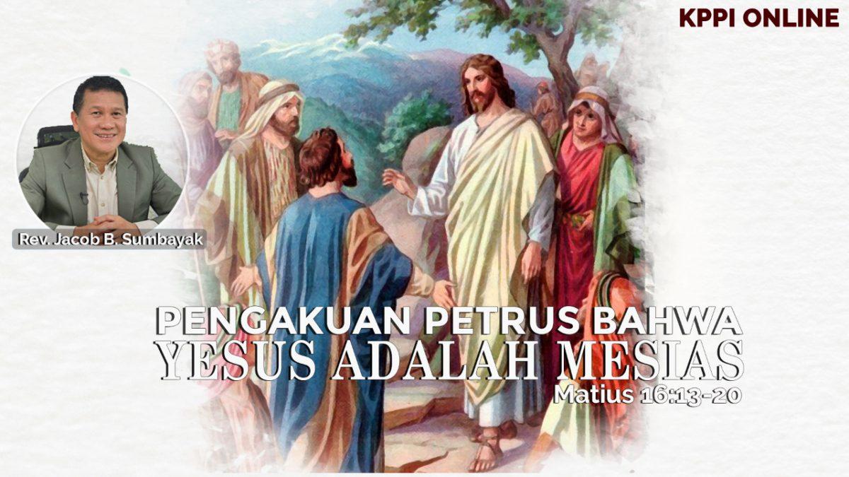KPPI Online 21 September 2020: Pengakuan Petrus Bahwa Yesus Adalah Mesias