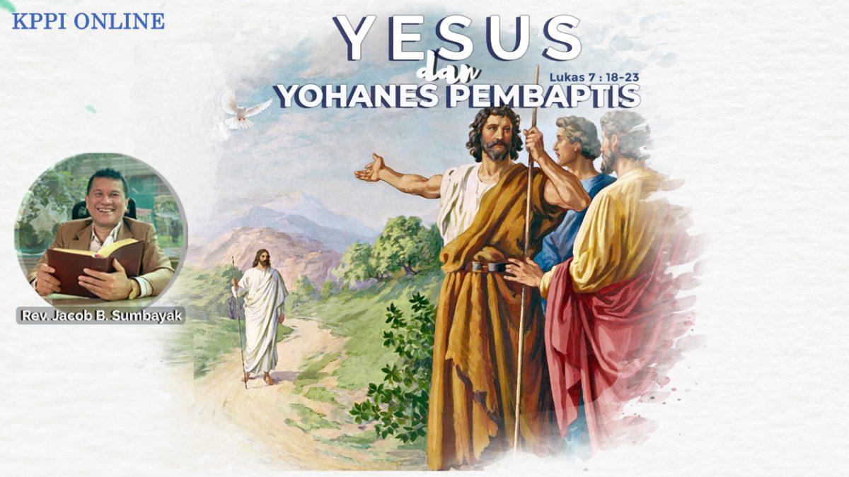 KPPI Online 17 September 2020: Yesus dan Yohanes Pembaptis
